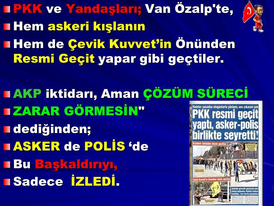 PKK ve Yandaşları; Van Özalp te,