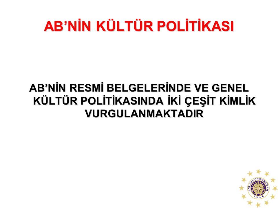 AB'NİN KÜLTÜR POLİTİKASI