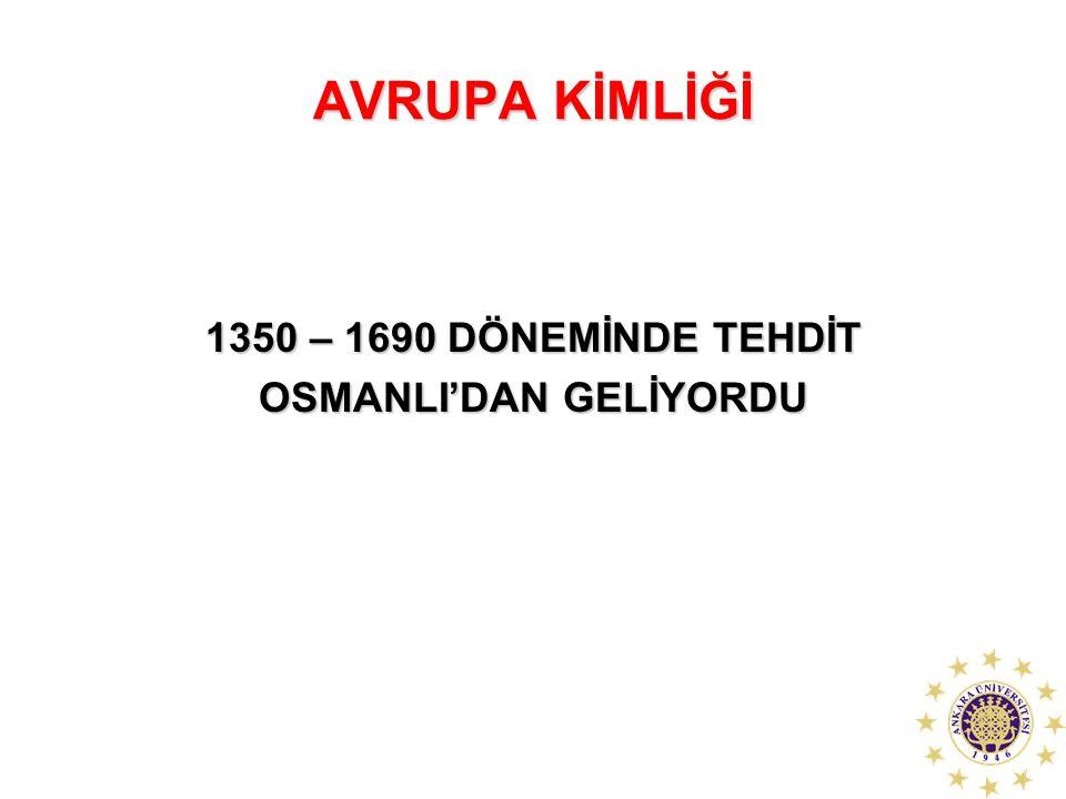 OSMANLI'DAN GELİYORDU