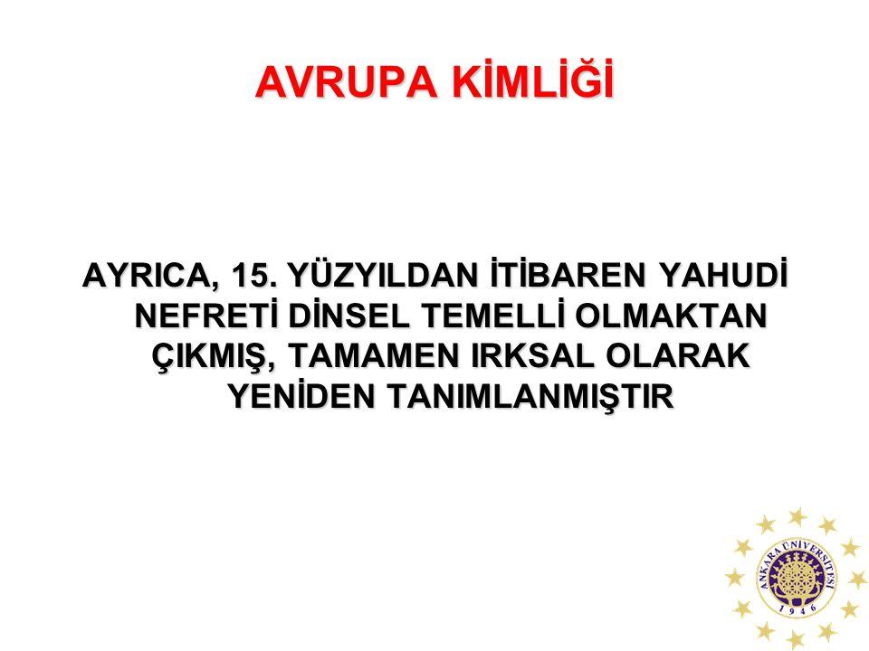 AVRUPA KİMLİĞİ AYRICA, 15.