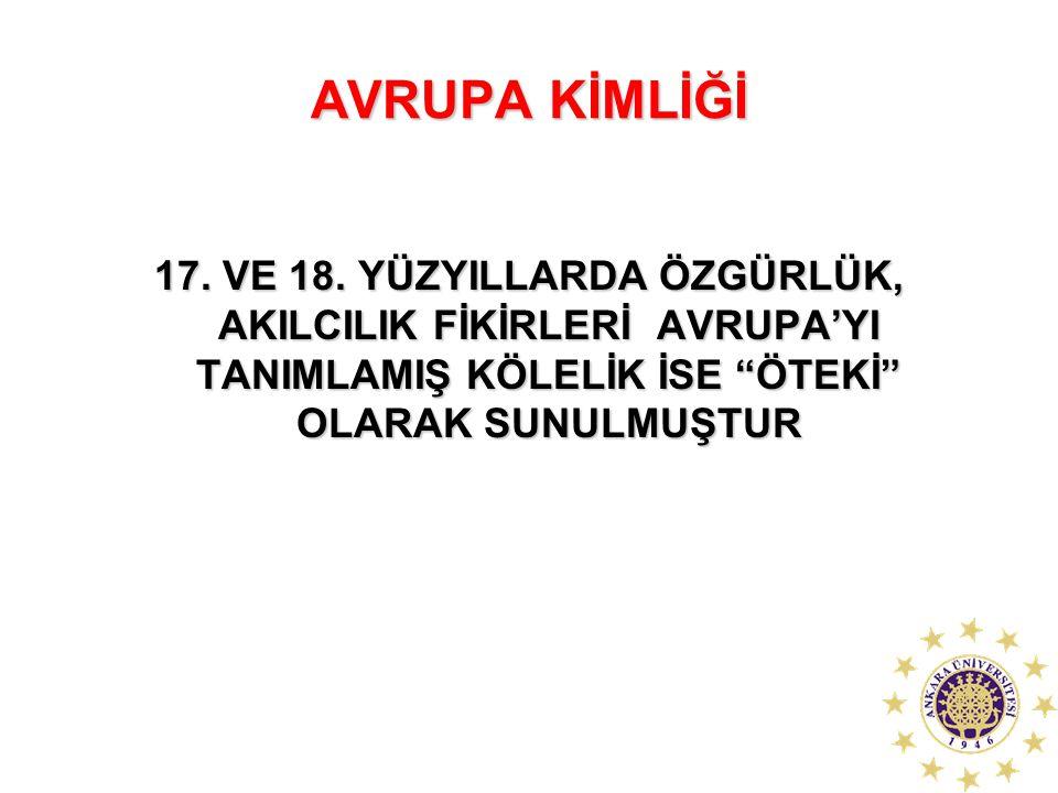 AVRUPA KİMLİĞİ 17. VE 18.