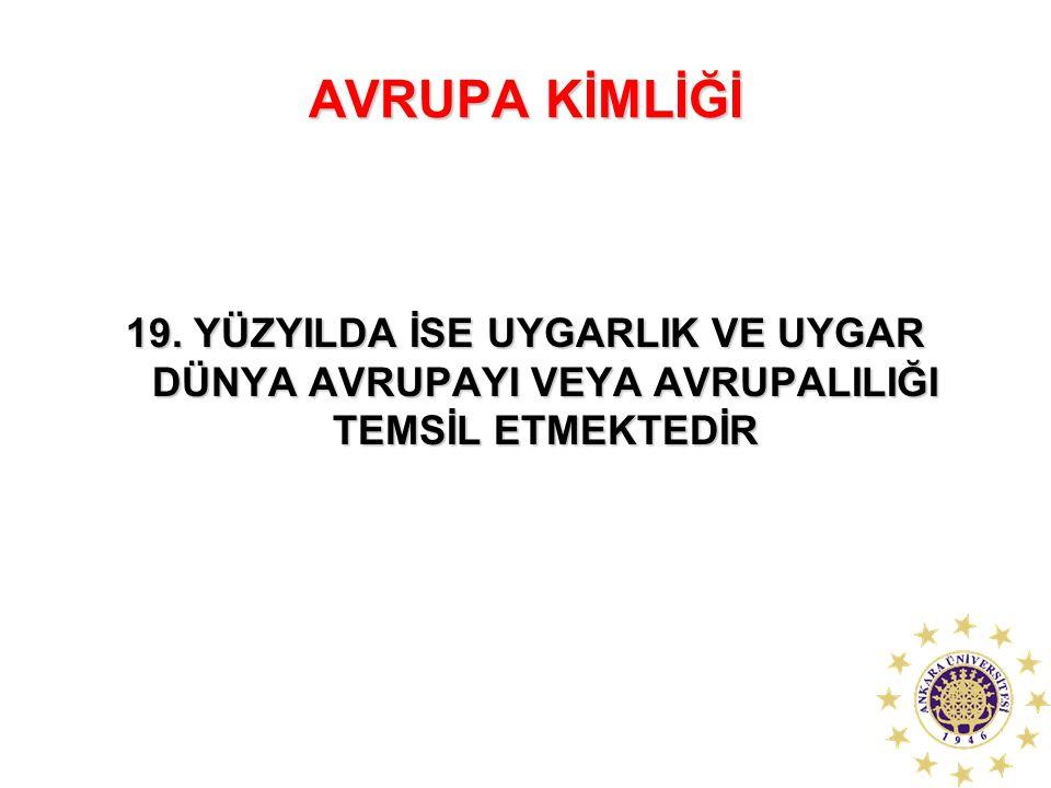 AVRUPA KİMLİĞİ 19.