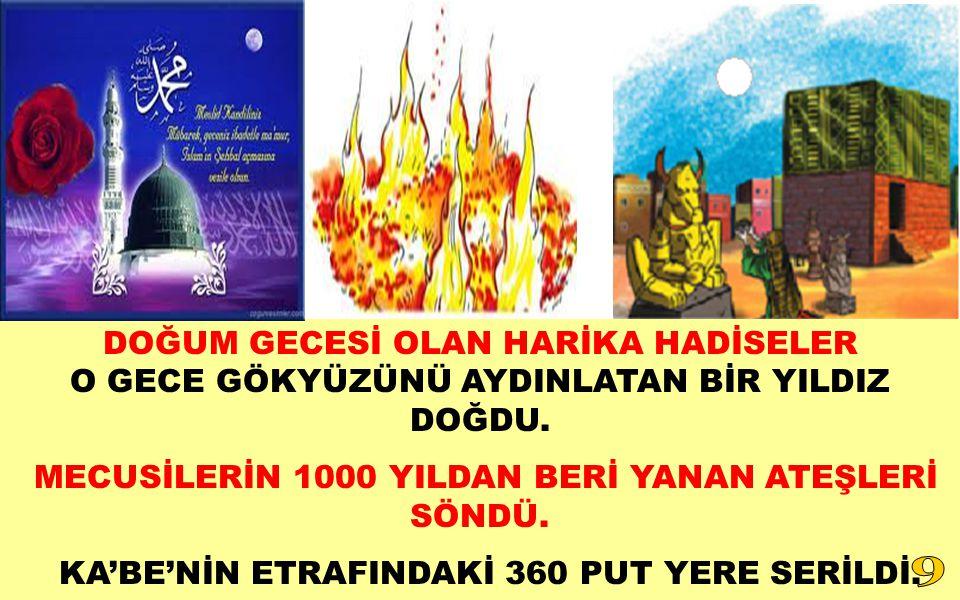 MECUSİLERİN 1000 YILDAN BERİ YANAN ATEŞLERİ SÖNDÜ.