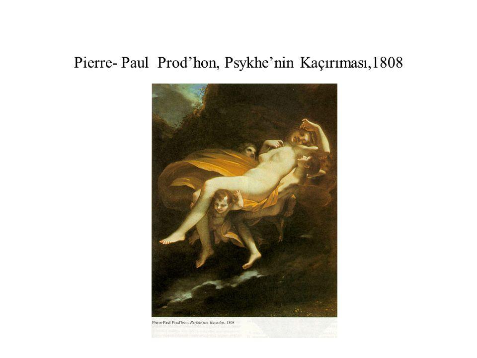 Pierre- Paul Prod'hon, Psykhe'nin Kaçırıması,1808