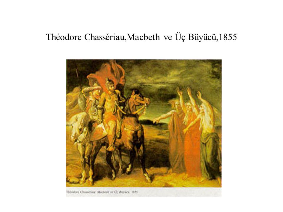 Théodore Chassériau,Macbeth ve Üç Büyücü,1855