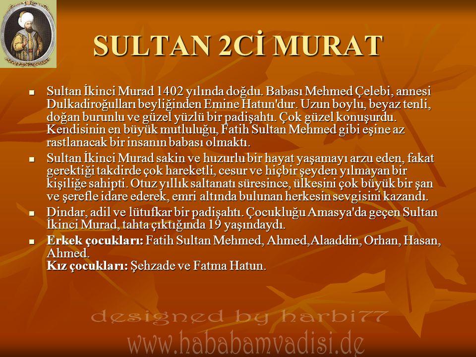 SULTAN 2Cİ MURAT designed by harbi77 www.hababamvadisi.de