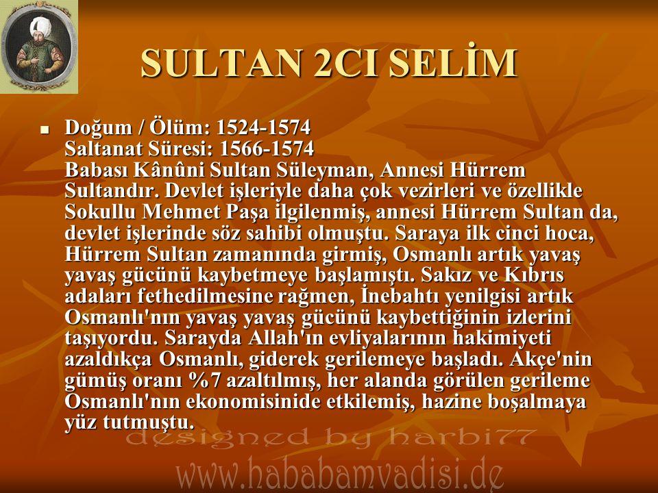 SULTAN 2CI SELİM designed by harbi77 www.hababamvadisi.de