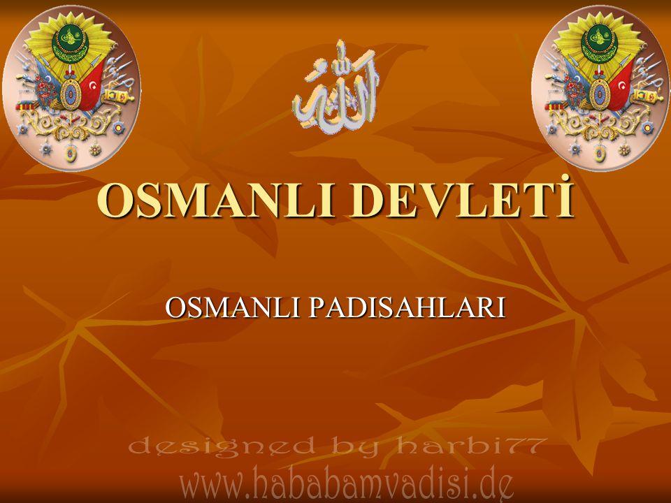 OSMANLI DEVLETİ designed by harbi77 www.hababamvadisi.de