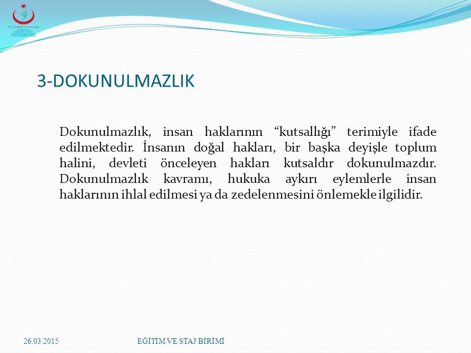 3-DOKUNULMAZLIK