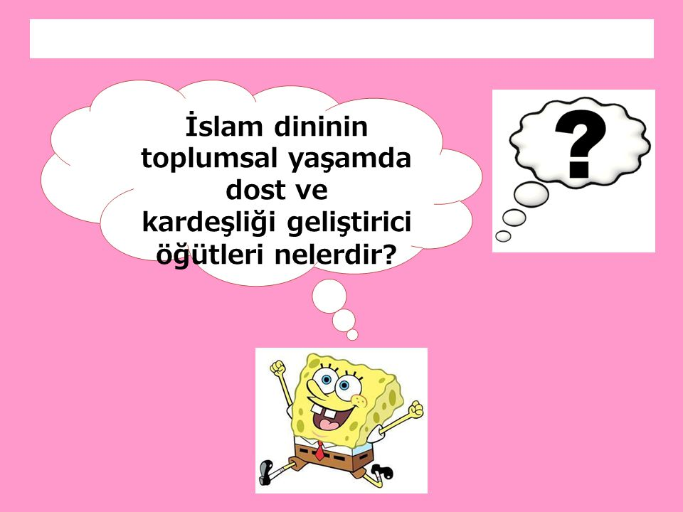 5. İslam Dini Dostça ve Kardeşçe Yaşamayı Öğütler