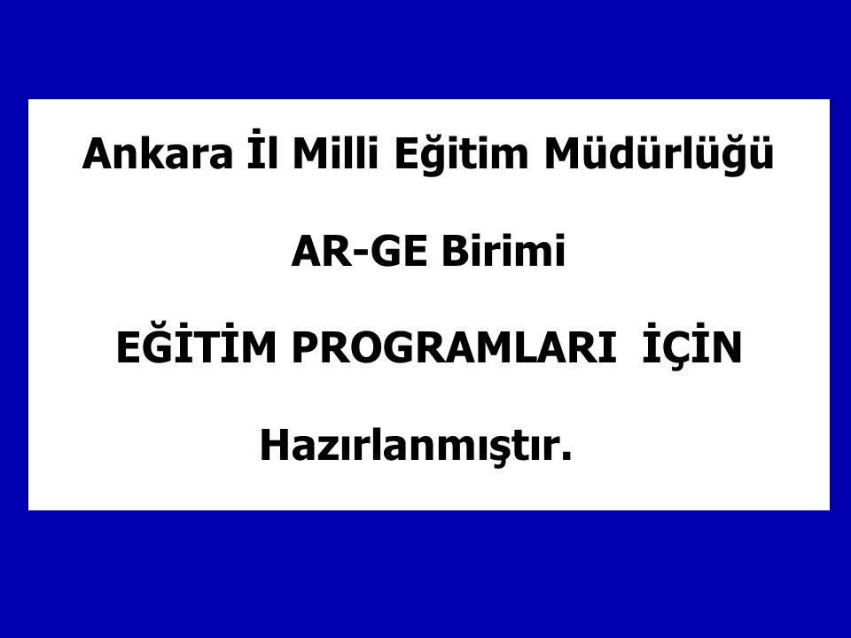 Ankara İl Milli Eğitim Müdürlüğü EĞİTİM PROGRAMLARI İÇİN