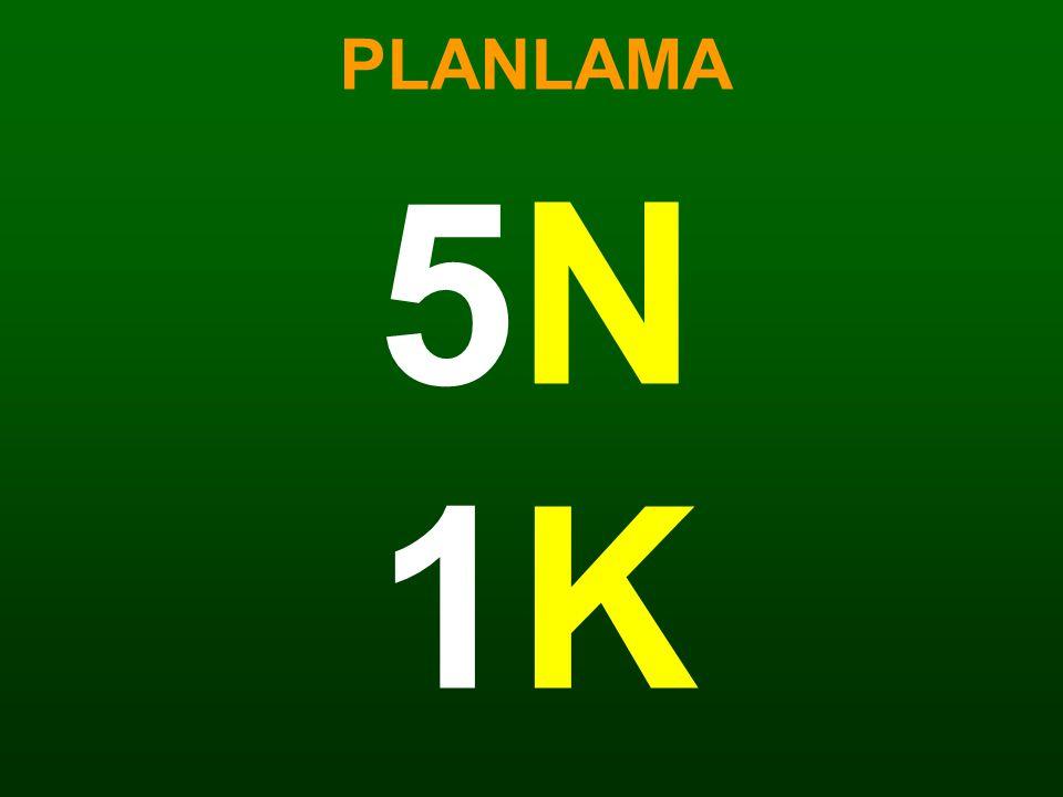 PLANLAMA 5N 1K