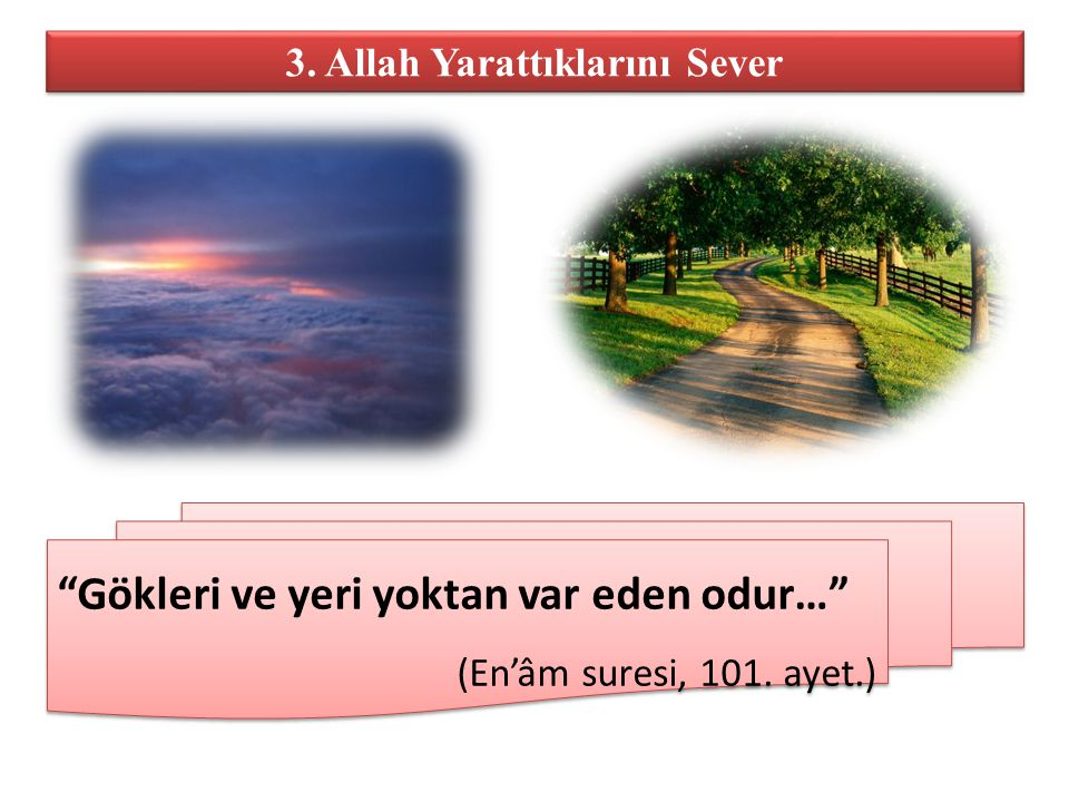 3. Allah Yarattıklarını Sever