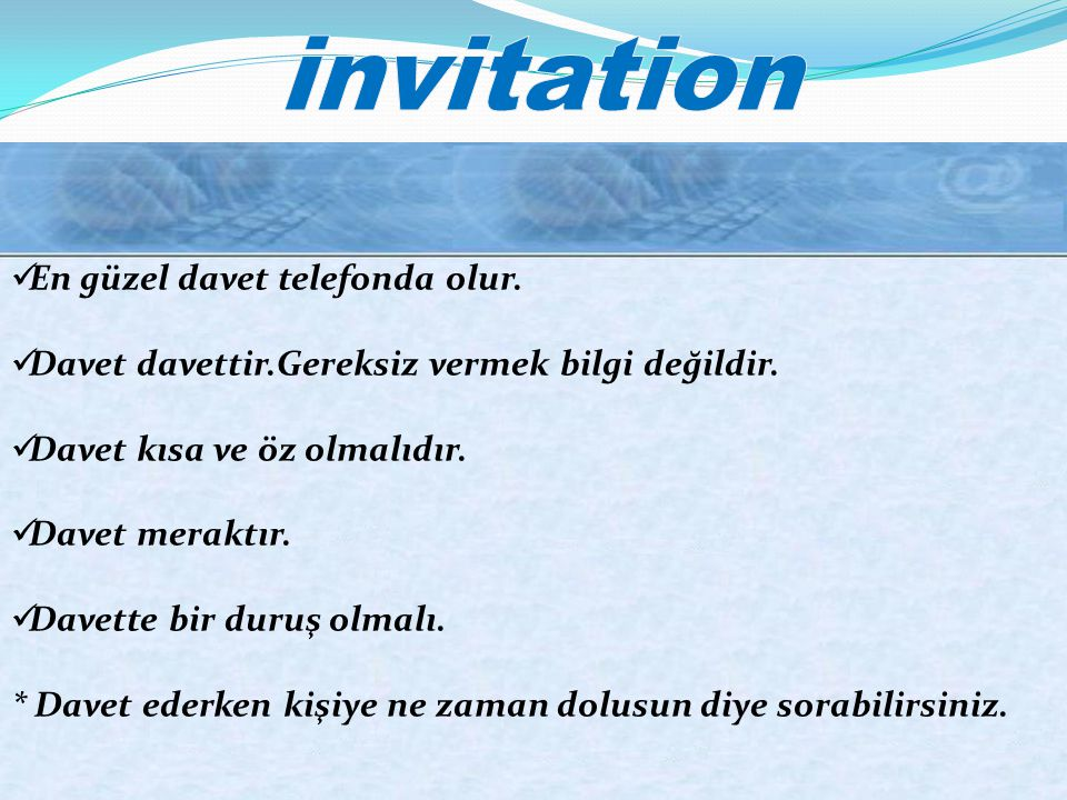 invitation En güzel davet telefonda olur.