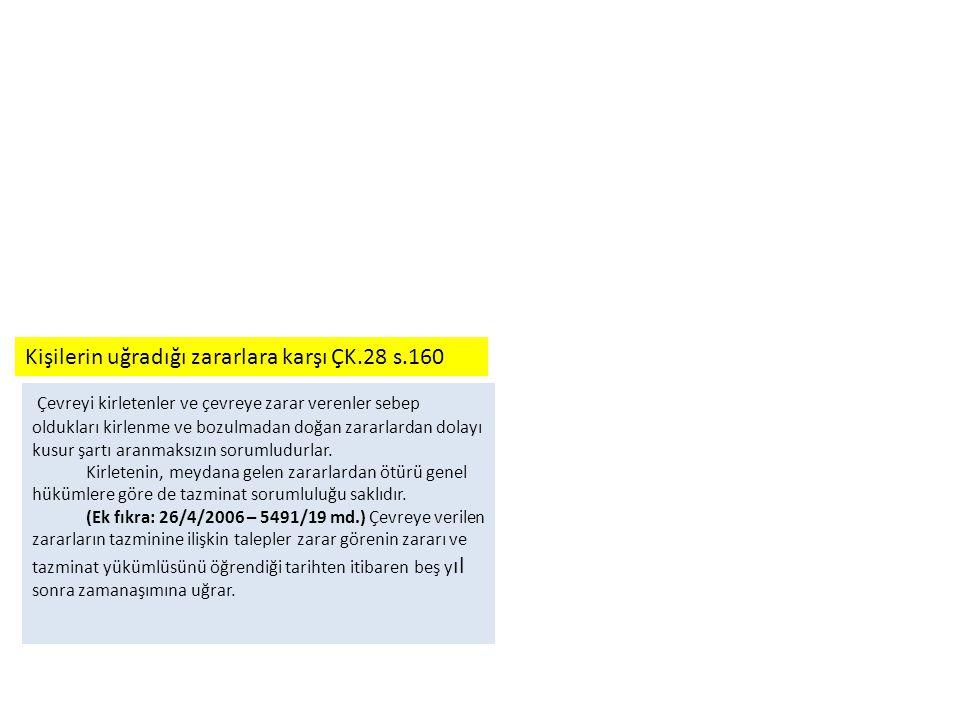 Kişilerin uğradığı zararlara karşı ÇK.28 s.160