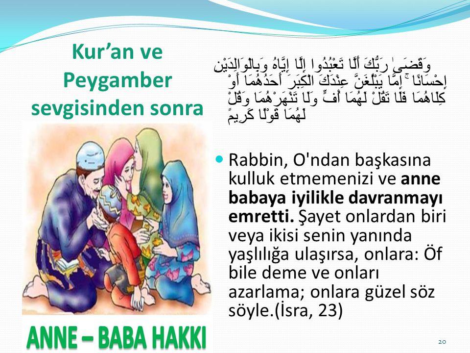 Kur'an ve Peygamber sevgisinden sonra