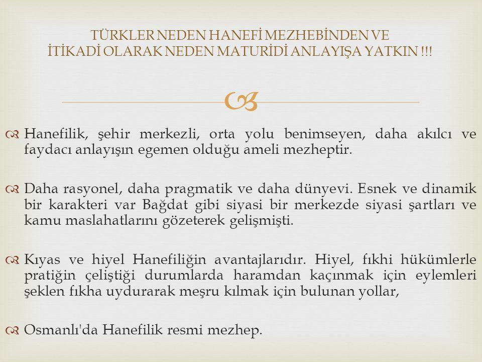 Osmanlı da Hanefilik resmi mezhep.