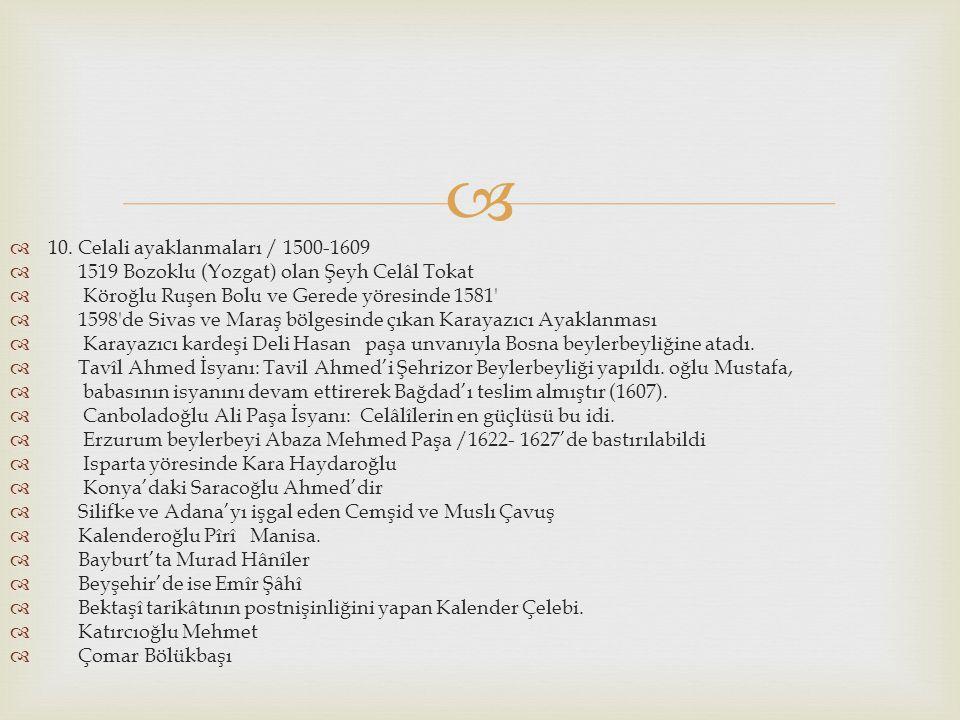 10. Celali ayaklanmaları / 1500-1609