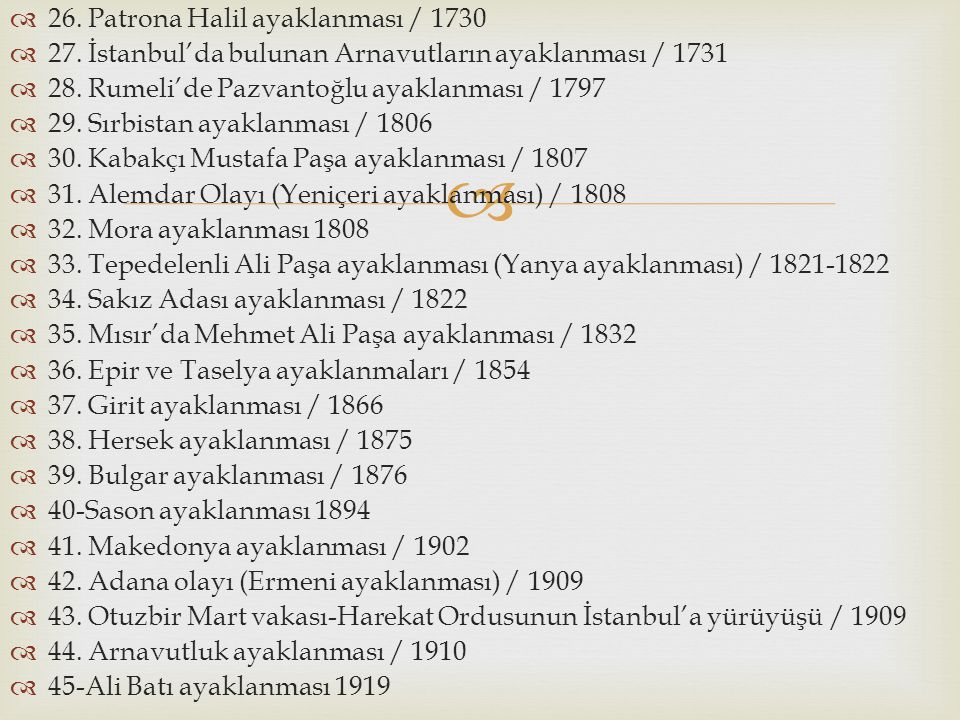 26. Patrona Halil ayaklanması / 1730