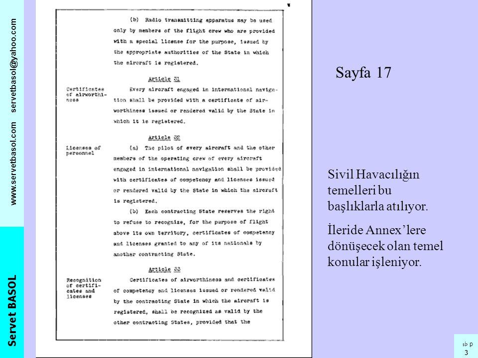 Sayfa 17 Sivil Havacılığın temelleri bu başlıklarla atılıyor.