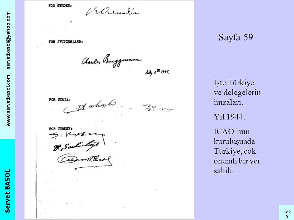 Sayfa 59 İşte Türkiye ve delegelerin imzaları. Yıl 1944.