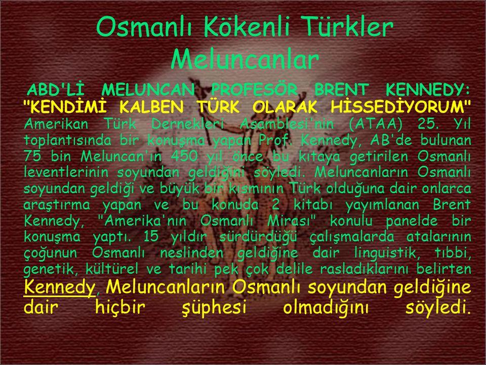 Osmanlı Kökenli Türkler Meluncanlar
