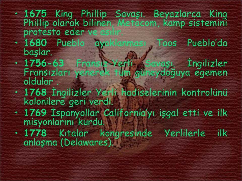 1675 King Phillip Savaşı. Beyazlarca King Phillip olarak bilinen, Metacom, kamp sistemini protesto eder ve asılır.
