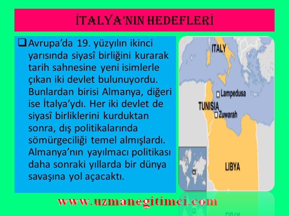 İTALYA'NIN HEDEFLERİ