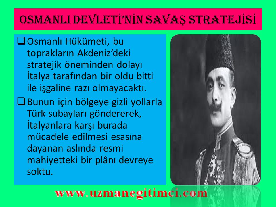 OSMANLI DEVLETİ'NİN SAVAŞ STRATEJİSİ
