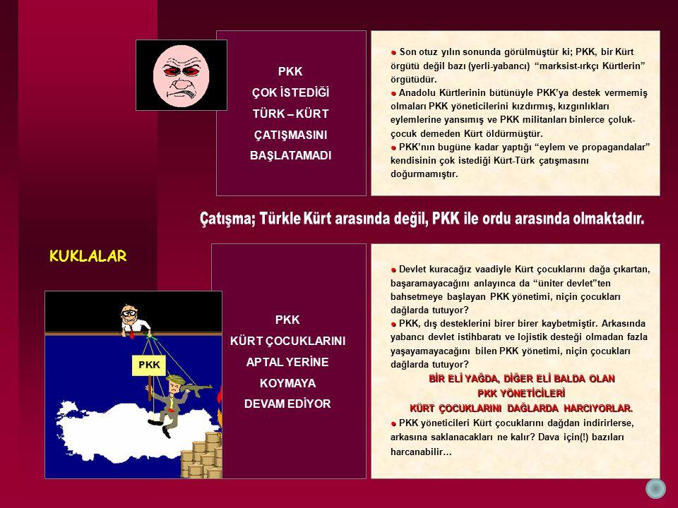 KUKLALAR PKK ÇOK İSTEDİĞİ TÜRK – KÜRT ÇATIŞMASINI BAŞLATAMADI