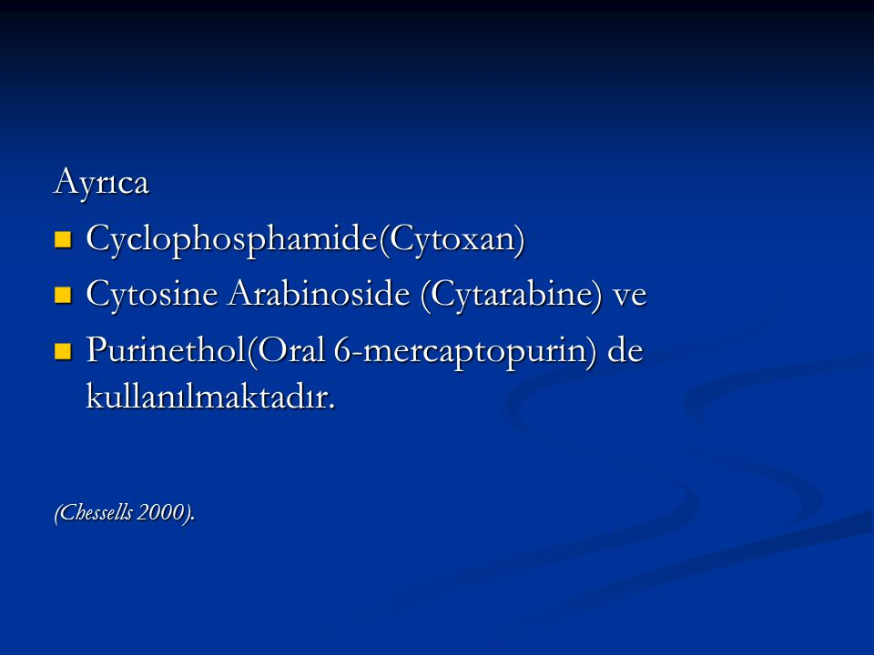 Cyclophosphamide(Cytoxan) Cytosine Arabinoside (Cytarabine) ve