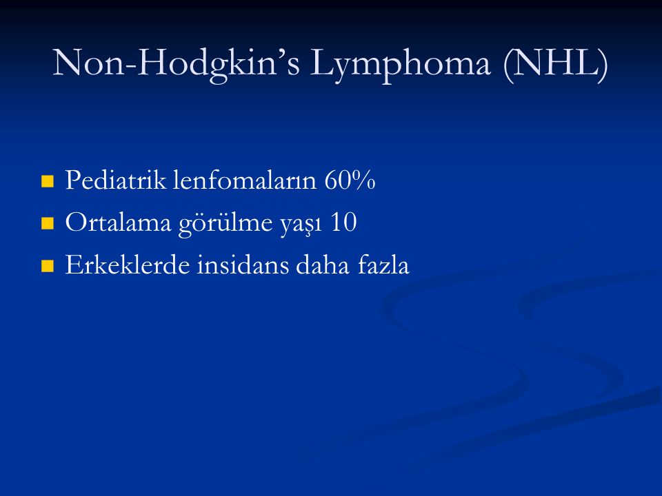 Non-Hodgkin's Lymphoma (NHL)
