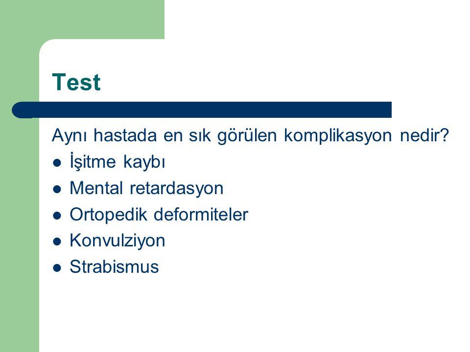 Test Aynı hastada en sık görülen komplikasyon nedir İşitme kaybı