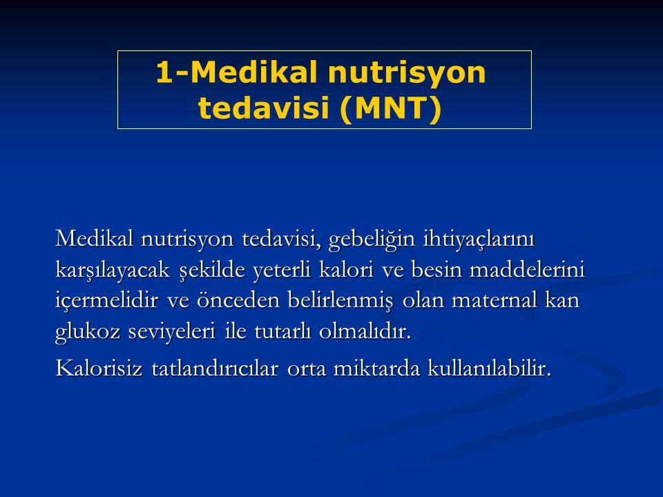 1-Medikal nutrisyon tedavisi (MNT)