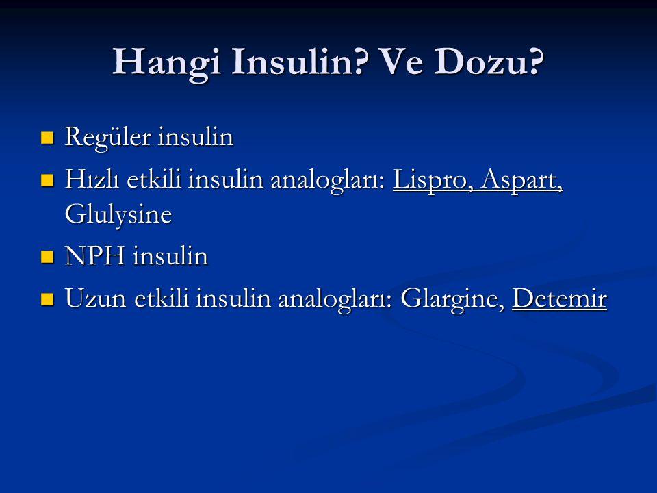 Hangi Insulin Ve Dozu Regüler insulin