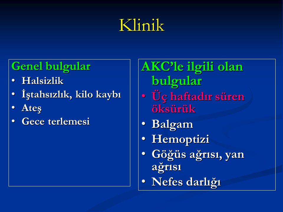 Klinik AKC'le ilgili olan bulgular Genel bulgular