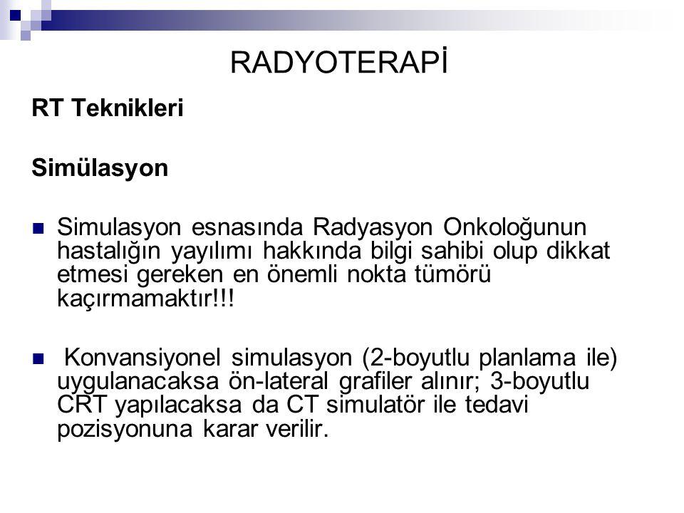 RADYOTERAPİ RT Teknikleri Simülasyon