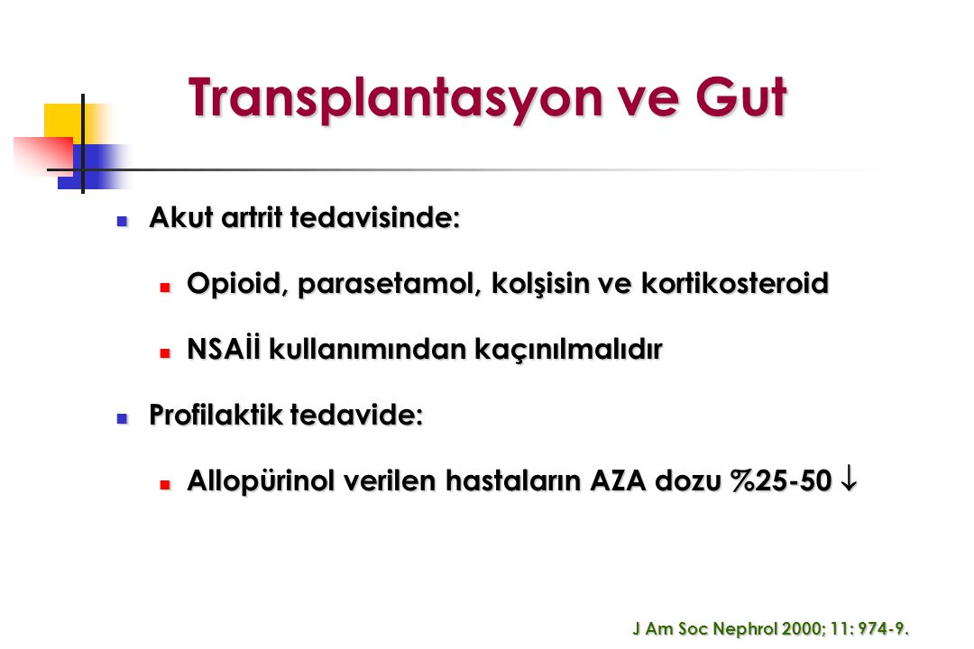 Transplantasyon ve Gut