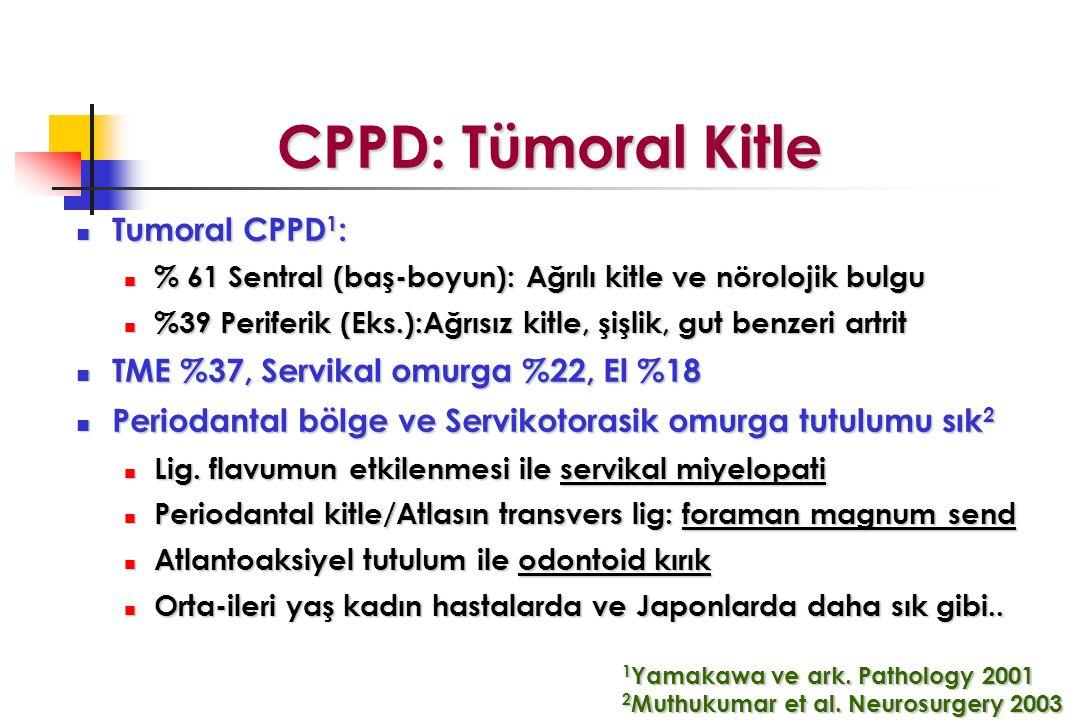 CPPD: Tümoral Kitle Tumoral CPPD1:
