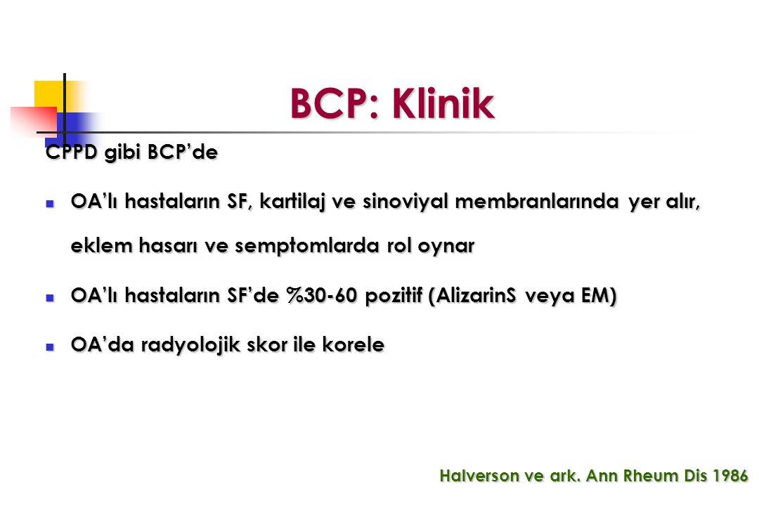 BCP: Klinik CPPD gibi BCP'de