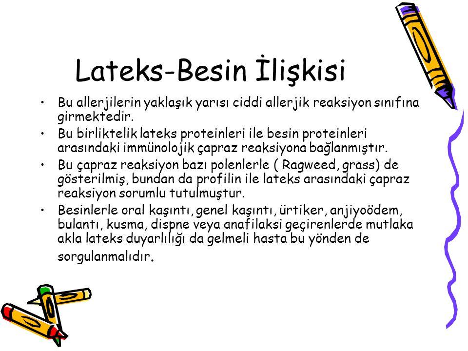 Lateks-Besin İlişkisi
