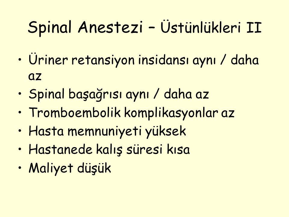 Spinal Anestezi – Üstünlükleri II