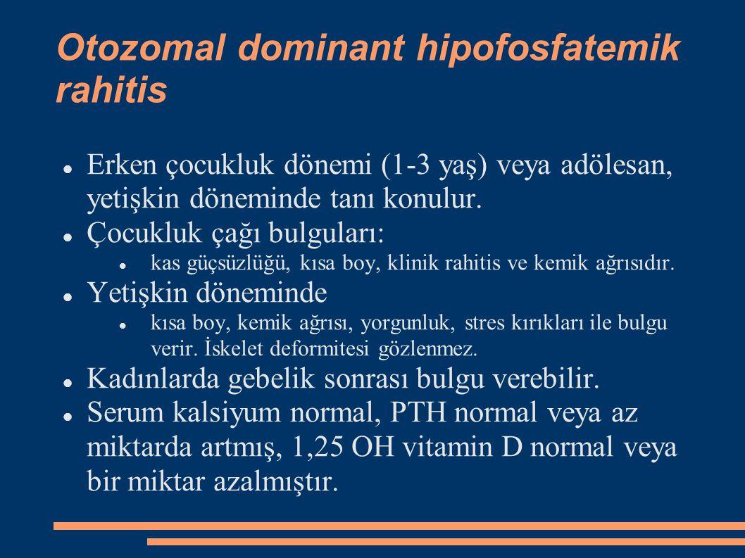 Otozomal dominant hipofosfatemik rahitis