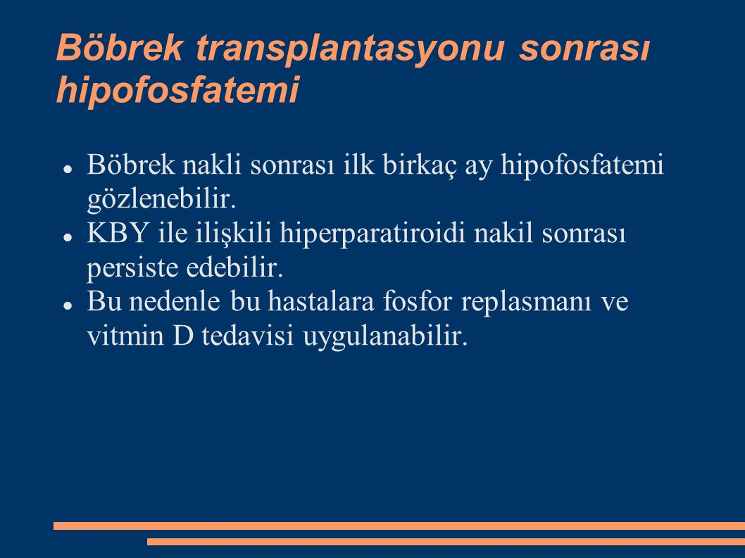 Böbrek transplantasyonu sonrası hipofosfatemi