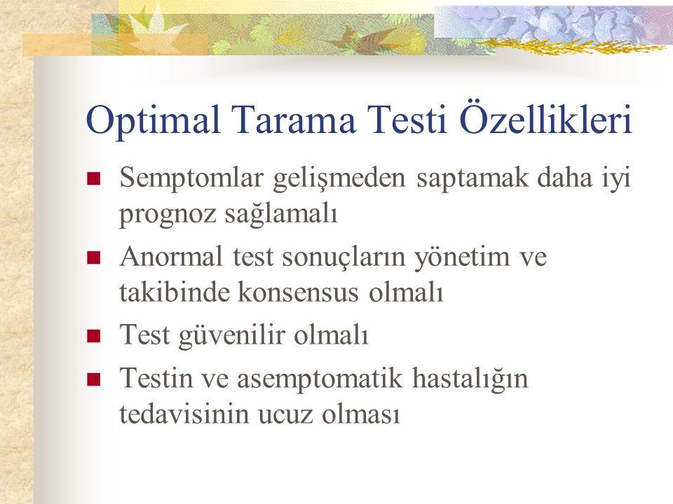 Optimal Tarama Testi Özellikleri