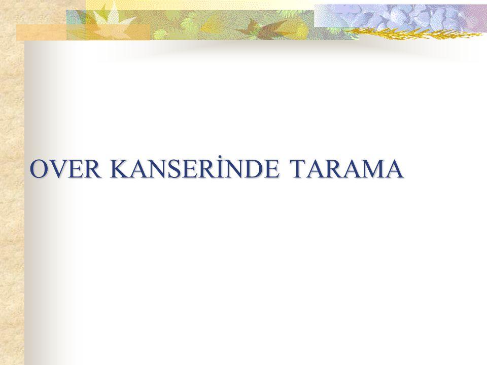 OVER KANSERİNDE TARAMA