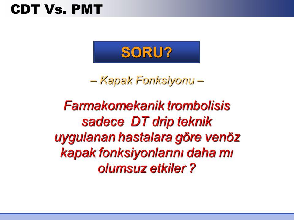 CDT Vs. PMT SORU – Kapak Fonksiyonu –