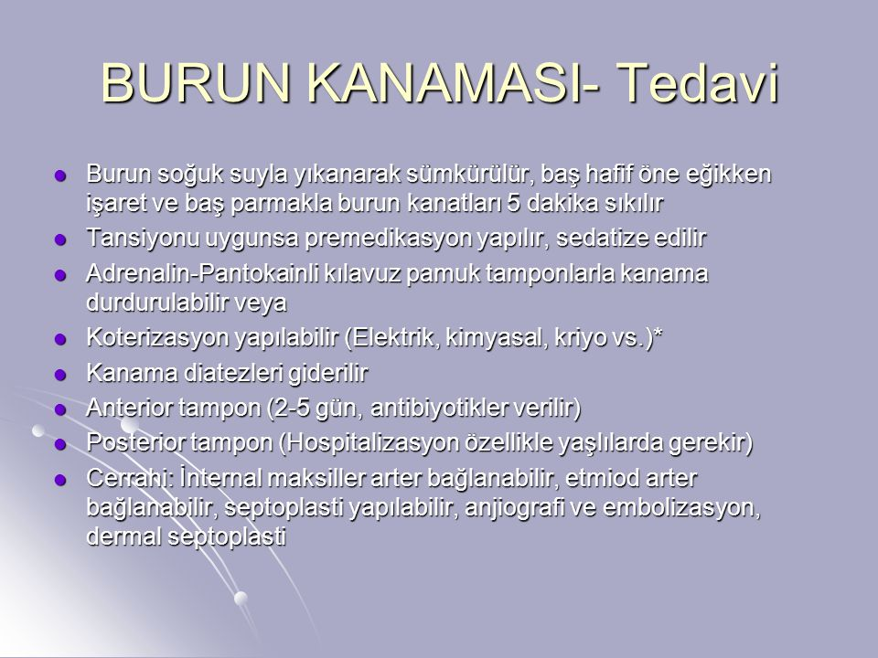 BURUN KANAMASI- Tedavi