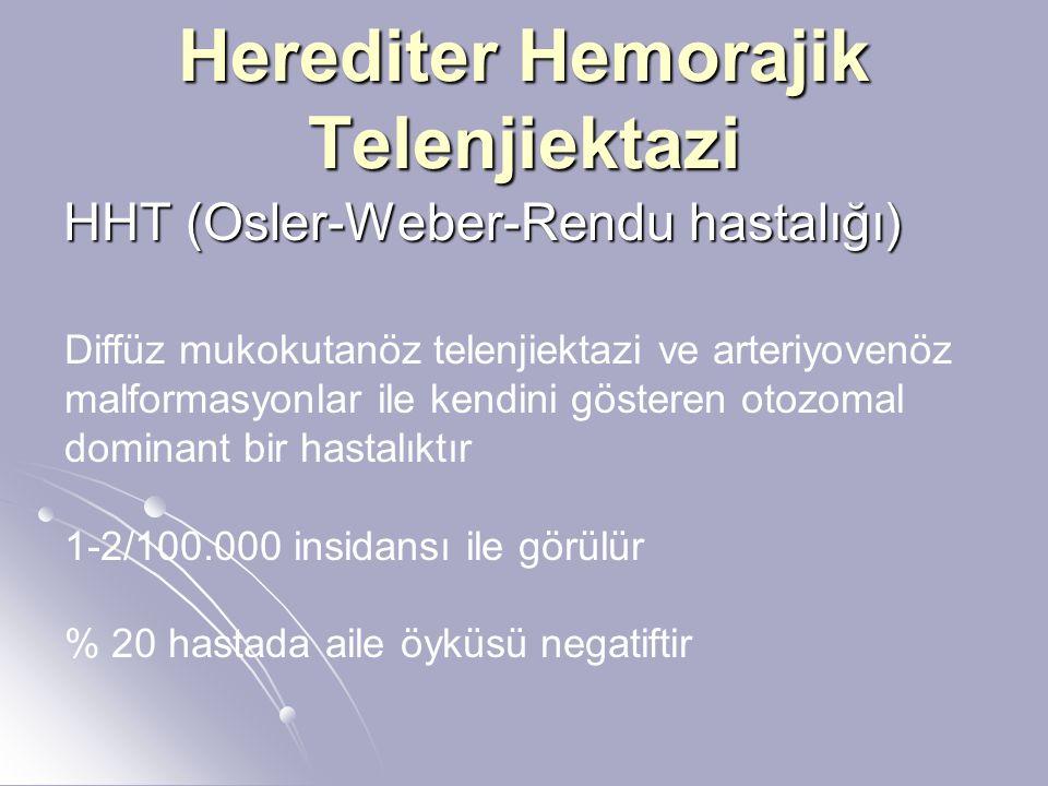 Herediter Hemorajik Telenjiektazi