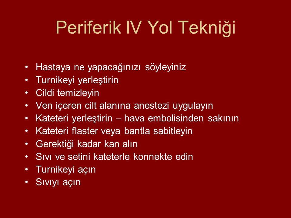 Periferik IV Yol Tekniği